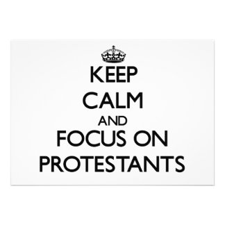 Keep Calm and focus on Protestants Custom Invites