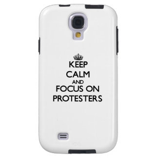 Keep Calm and focus on Protesters Galaxy S4 Case