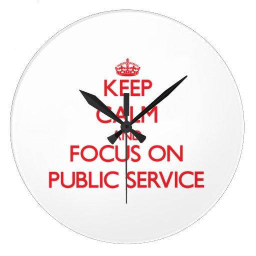 Keep Calm and focus on Public Service Wallclocks
