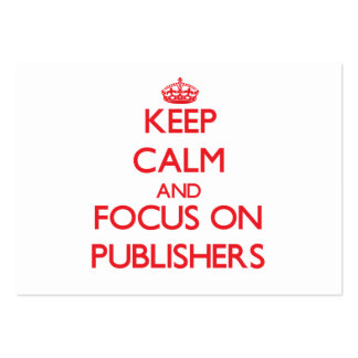 Keep Calm and focus on Publishers Business Card Template