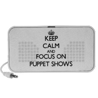 Keep Calm and focus on Puppet Shows iPhone Speakers