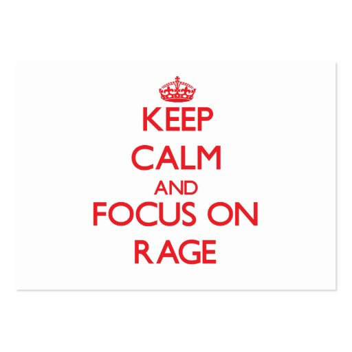Keep Calm and focus on Rage Business Cards