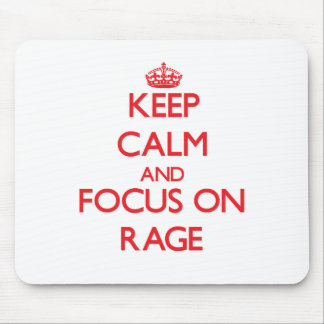 Keep Calm and focus on Rage Mousepads
