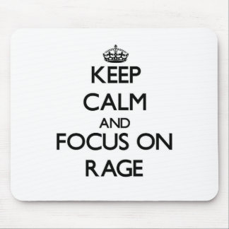Keep Calm and focus on Rage Mouse Pads