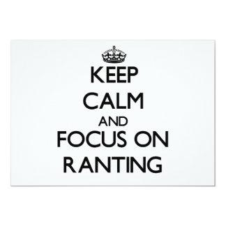 "Keep Calm and focus on Ranting 5"" X 7"" Invitation Card"