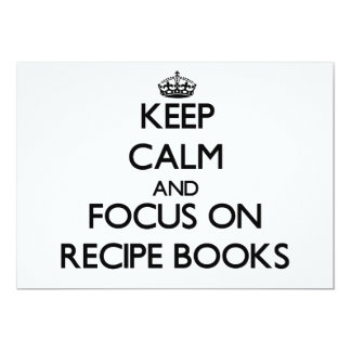 Keep Calm and focus on Recipe Books Personalized Announcement
