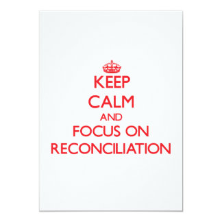 Keep Calm and focus on Reconciliation Card
