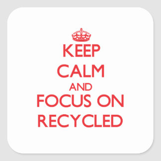 Keep Calm and focus on Recycled Sticker