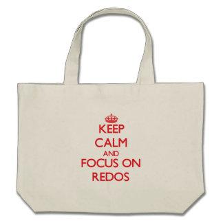 Keep Calm and focus on Redos Bag