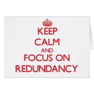Keep Calm and focus on Redundancy Card