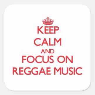 Keep Calm and focus on Reggae Music Square Sticker