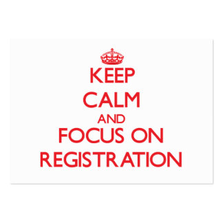 Keep Calm and focus on Registration Business Card