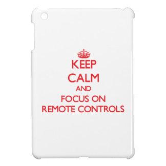 Keep Calm and focus on Remote Controls iPad Mini Case
