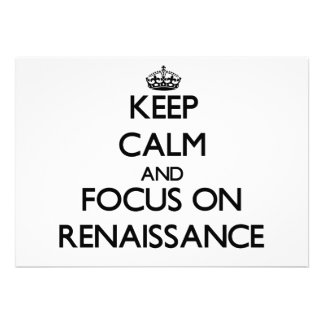 Keep Calm and focus on Renaissance Cards