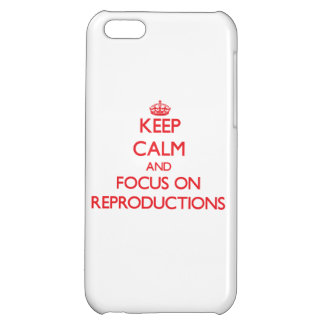 Keep Calm and focus on Reproductions Cover For iPhone 5C