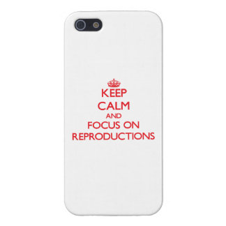 Keep Calm and focus on Reproductions Covers For iPhone 5