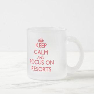 Keep Calm and focus on Resorts Coffee Mugs