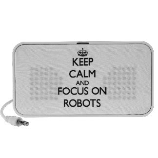 Keep Calm and focus on Robots Mp3 Speaker