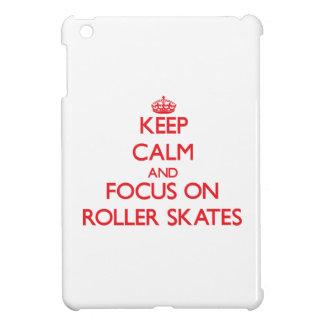 Keep Calm and focus on Roller Skates iPad Mini Case