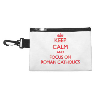 Keep Calm and focus on Roman Catholics Accessories Bags