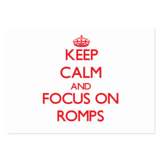 Keep Calm and focus on Romps Business Card Template