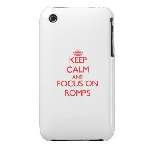 Keep Calm and focus on Romps iPhone 3 Covers