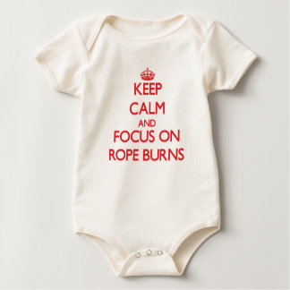Keep Calm and focus on Rope Burns Bodysuits