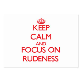 Keep Calm and focus on Rudeness Pack Of Chubby Business Cards