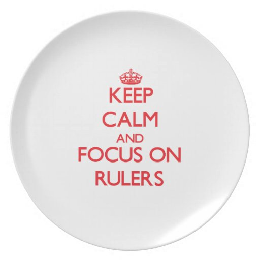 Keep Calm and focus on Rulers Party Plates