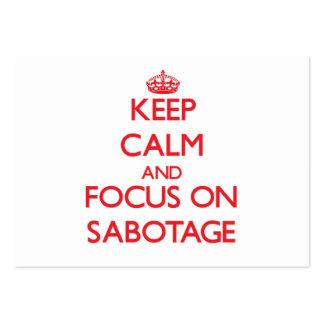 Keep Calm and focus on Sabotage Business Cards
