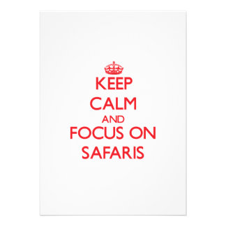 Keep Calm and focus on Safaris Personalized Announcements