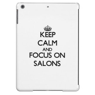 Keep Calm and focus on Salons iPad Air Covers