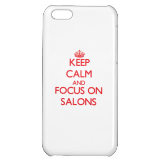 Keep Calm and focus on Salons iPhone 5C Case