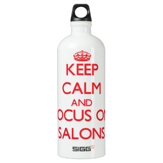 Keep Calm and focus on Salons SIGG Traveller 1.0L Water Bottle