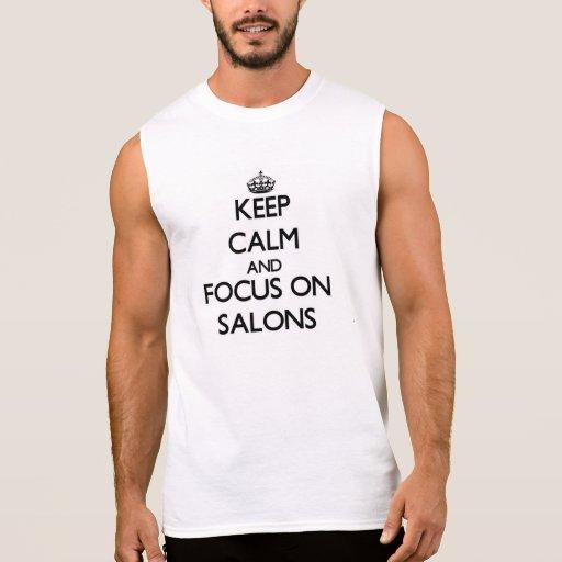 Keep Calm and focus on Salons Sleeveless Shirts
