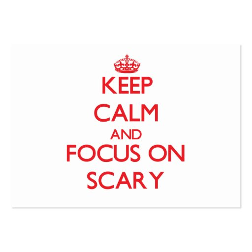 Keep Calm and focus on Scary Business Card Templates