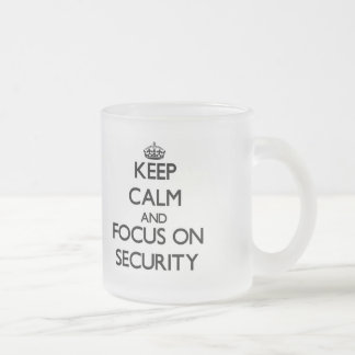 Keep Calm and focus on Security Frosted Glass Coffee Mug