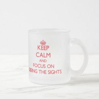 Keep Calm and focus on Seeing The Sights Mug