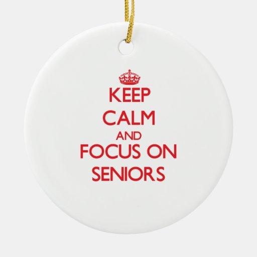 Keep Calm and focus on Seniors Christmas Ornaments