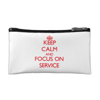 Keep Calm and focus on Service Cosmetics Bags
