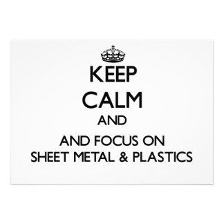 Keep calm and focus on Sheet Metal Plastics Invite
