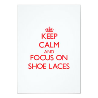 Keep Calm and focus on Shoe Laces Card
