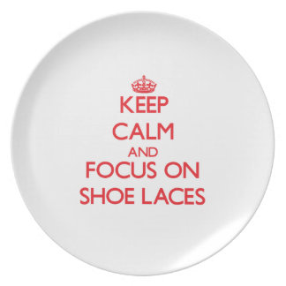 Keep Calm and focus on Shoe Laces Party Plates
