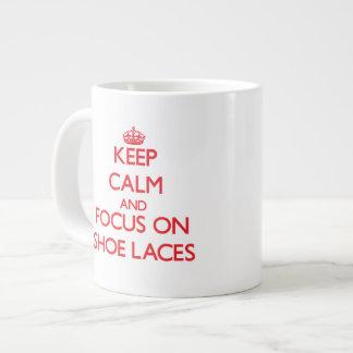Keep Calm and focus on Shoe Laces Jumbo Mugs