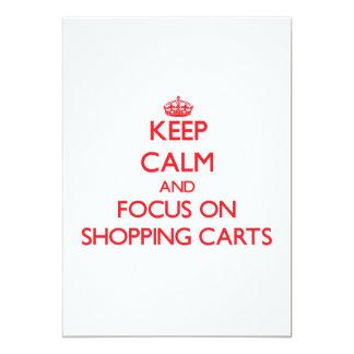 Keep Calm and focus on Shopping Carts Custom Invitation