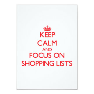 "Keep calm and focus on Shopping Lists 5"" X 7"" Invitation Card"