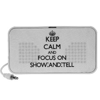 Keep Calm and focus on Show-And-Tell Portable Speaker