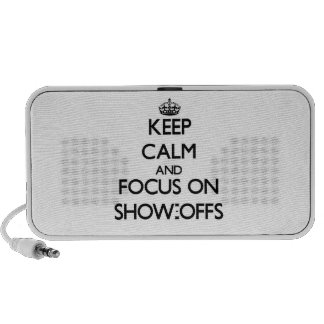 Keep Calm and focus on Show-Offs Travelling Speakers