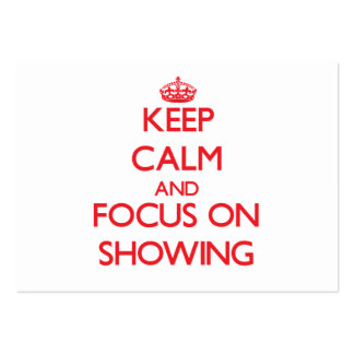 Keep Calm and focus on Showing Business Card Templates