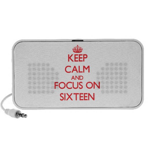 Keep Calm and focus on Sixteen Travelling Speaker